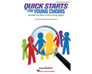 Leadpages 600X 484 Quick Starts for Young Choirs (1)